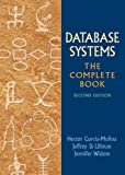 img - for Database Systems: The Complete Book (2nd Edition) book / textbook / text book