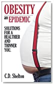 Health (Obesity an Epidemic: Solutions for a Healthier and Thinner You)