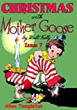 Christmas With Mother Goose Issue 7– Mother Goose Helps Santa, Christmas stories