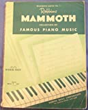 Robbins Mammoth Collection Of Famous Piano Music, Mammoth Series No. 1