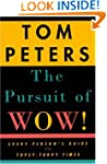 The Pursuit of Wow!: Every Person's G...