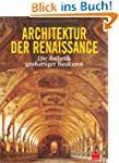Architektur der Renaissance: Die sth...