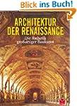 Architektur der Renaissance: Die �sth...