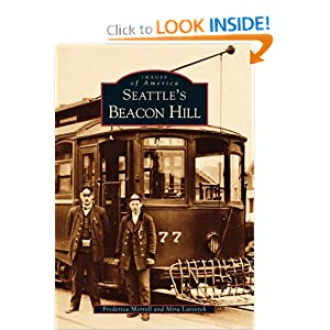 Seattle's Beacon Hill (Images of America: Washington) Frederica Merrell and Mira Latoszek
