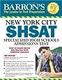 Barron's New York City SHSAT, 3rd Edition: Specialized High Schools Admissions Test (Barron's Shsat)