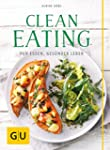 Clean Eating: Pur essen - ges�nder le...
