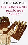 img - for Les grands sages de l'Egypte ancienne: D'Imhotep   Herm s book / textbook / text book