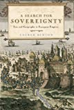 img - for A Search for Sovereignty: Law and Geography in European Empires, 1400-1900 book / textbook / text book