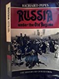 Russia Under the Old Regime: The History of Civilization (002395700X) by Pipes, Richard