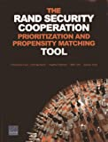 The RAND Security Cooperation Prioritization and Propensity Matching Tool