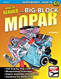 How to Rebuild the Big-Block Mopar (S-A Design Workbench Series)