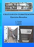 img - for C lculos en climatizaci n (Spanish Edition) book / textbook / text book