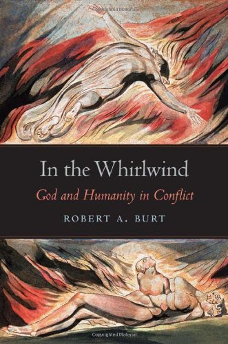 In the Whirlwind: God and Humanity in Conflict