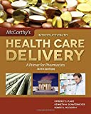 img - for Mccarthy's Introduction To Health Care Delivery: A Primer For Pharmacists book / textbook / text book