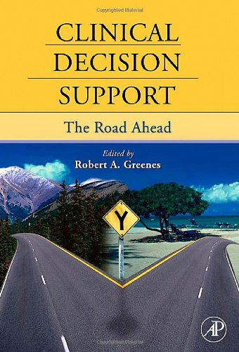 Clinical Decision Support: The Road Ahead front-621711