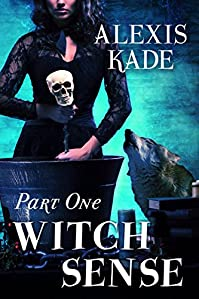 Witch Sense: Part One by Alexis Kade ebook deal