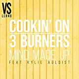 Mind Made Up (feat. Kylie Auldist) [Lenno vs. Cookin' On 3 Burners] [Club Mix]