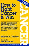img - for HOW TO FIGHT CANCER & WIN book / textbook / text book