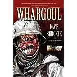 Whargoul ~ Dave Brockie