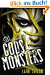 Dreams of Gods & Monsters (Daughter o...