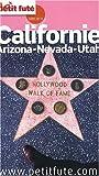 echange, troc Dominique Auzias, Jean-Paul Labourdette, Collectif - Le Petit Futé Californie : Arizona-Nevada-Utah