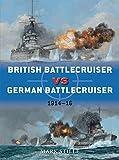 British Battlecruiser vs German Battlecruiser: 1914-16