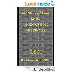Ciencia y ética en el conductismo de Skinner. Utopía de laboratorio