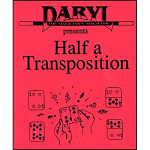 Half a Transposition by Daryl