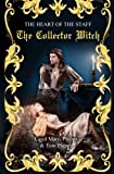 img - for The Collector Witch: Heart of the Staff (Volume 2) book / textbook / text book