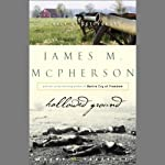 Hallowed Ground: A Walk at Gettysburg | James McPherson