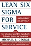 Lean Six Sigma for Service : How to U...