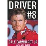 Driver #8 ~ Dale Earnhardt Jr.