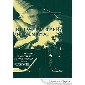 Between Opera and Cinema
