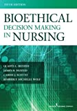 img - for Bioethical Decision Making in Nursing, Fifth Edition book / textbook / text book
