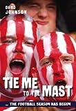 Tie Me to the Mast: The Football Season Has Begun