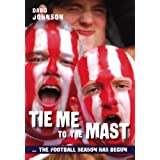 Tie Me to the Mast: The Football Season Has Begunby David Johnson