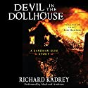 Devil in the Dollhouse: A Sandman Slim Story #3.5 Audiobook by Richard Kadrey Narrated by MacLeod Andrews