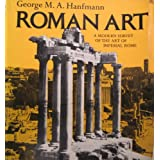 Roman Art: A Modern Survey of the Art of Imperial Rome ~ George Maxim Anossov...
