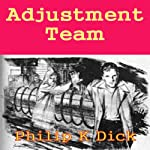 Adjustment Team | Philip K. Dick
