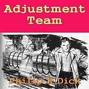 Adjustment Team | [Philip K Dick]