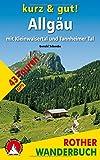 Kurz & gut! Allgäu mit Kleinwalsertal und Tannheimer Tal. 43 Touren. Mit GPS-Tracks.