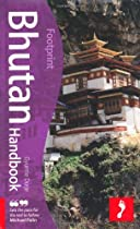 Bhutan Handbook, 2nd: Travel guide to Bhutan (Footprint - Handbooks)