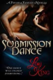 Submission Dance: A Fetish & Fantasy Novella