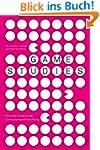 Game Studies: Aktuelle Ans�tze der Co...