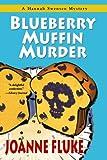 Blueberry Muffin Murder (0758211465) by Fluke, Joanne