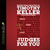 Judges for You: For Reading, for Feeding, for Leading (Unabridged)