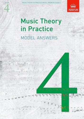 Music Theory in Practice Model Answers, Grade 4 (Music Theory in Practice (Abrsm)), Buch