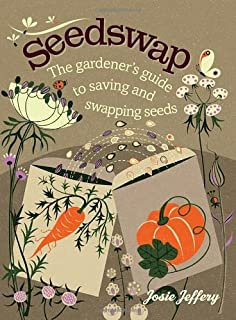 Book Cover: Seedswap: The Gardener's Guide to Saving and Swapping Seeds