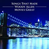 Woody Allen: Songs That Made His Movies Great [2 CD]