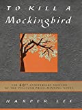 By Harper Lee To Kill a Mockingbird (40th Anniversary) [Hardcover]